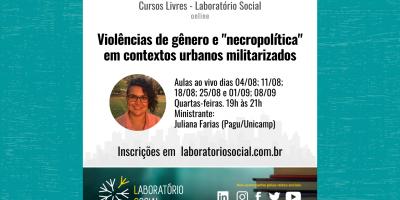 """Violências de gênero e """"necropolítica"""" em contextos urbanos militarizados"""